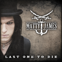 Matty James – 'Last One To Die' CD Album