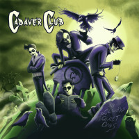 Cadaver Club – 'It's Always The Quiet Ones' CD Album